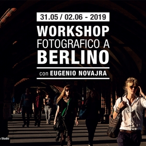 WORKSHOP FOTOGRAFICO A BERLINO
